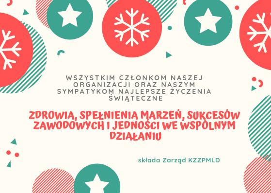2018.12.23 NAJLEPSZE ŻYCZENIA ŚWIĄTECZNE od Zarządu KZZPMLD