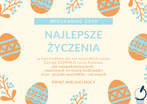 Życzenia Wielkanocne od Zarządu Krajowego KZZPMLD
