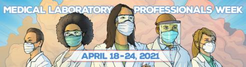 Medical Laboratory Professionals Week 18-24.04.2021