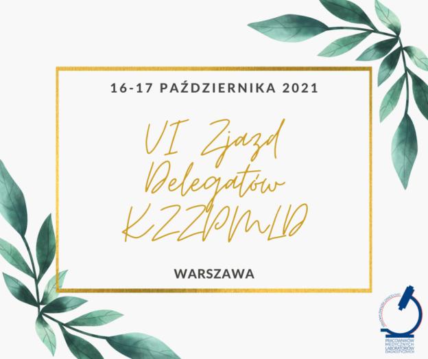 Zaproszenie na VI Krajowy Zjazd Delegatów KZZPMLD